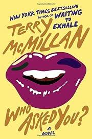 Who Asked You? de Terry McMillan