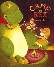 Camp Rex de Molly Idle