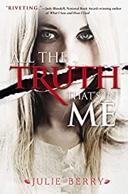 All the Truth That's In Me por Julie…