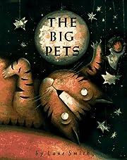 The Big Pets (Viking Kestrel Picture Books)…