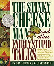 The Stinky Cheese Man: And Other Fairly…