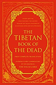 The Tibetan book of the dead [English title]…