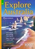 Explore Australia : the complete touring companion