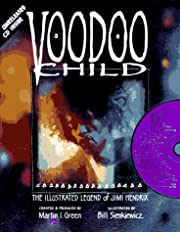 Voodoo child : the illustrated legend of…