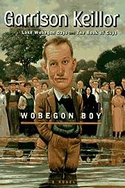 Wobegon Boy por Garrison Keillor