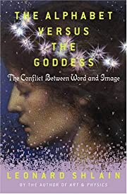 The alphabet versus the goddess : the…