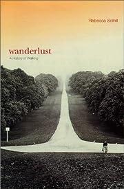 Wanderlust : a history of walking –…