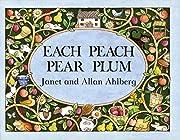Each Peach Pear Plum – tekijä: Allan…