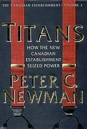 Titans: How the New Canadian E de Peter C.…