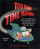 Too Many Time Machines (Graphic Novels) by…