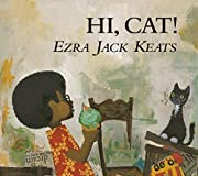 Hi, Cat (Picture Books) – tekijä: Ezra…