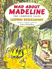 Mad About Madeline: The Complete Tales de…