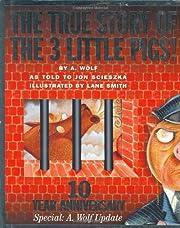 The True Story of the 3 Little Pigs! por Jon…