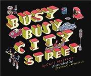 Busy, Busy City Street – tekijä: Cari…