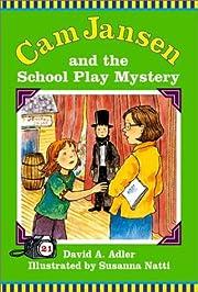 Cam Jansen: The School Play Mystery #21 av…