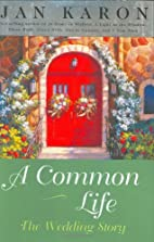 A Common Life: The Wedding Story (The…