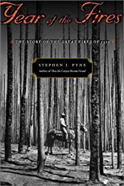 Year of the Fires: The Story of the Great…