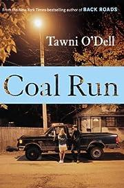 Coal Run por Tawni O'Dell