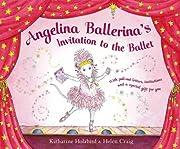 Invitation to the Ballet (Angelina…