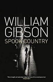 Spook country – tekijä: William Gibson