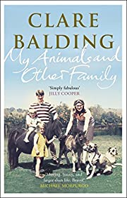 My Animals and Other Family de Clare Balding