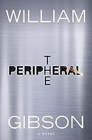 The Peripheral – tekijä: William Gibson