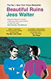 Beautiful ruins / Jess Walter