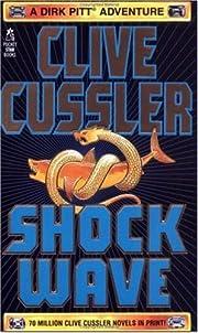 Shock Wave (Dirk Pitt Adventure) de Clive…