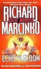 Echo Platoon (Rogue Warrior) by Richard…