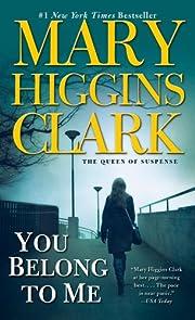 You Belong To Me por Mary Higgins Clark