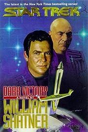 Star trek. Dark victory by William Shatner