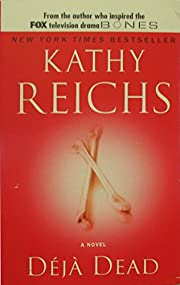 Déjà dead por Kathy Reichs