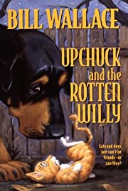Upchuck And The Rotten Willy por Bill…