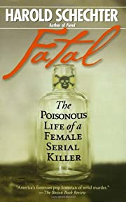 Fatal : The Poisonous Life of a Female…