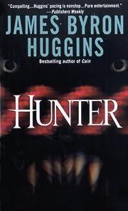 Hunter – tekijä: James Byron Huggins