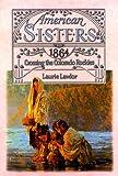 Crossing the Colorado Rockies, 1864 / Laurie Lawlor