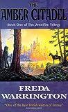 The Amber Citadel (Jewelfire Trilogy)