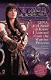 XENA: All I Need to Know I Learned from the Warrior Princess (Xena: Warrior Princess)