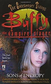 Sons of Entropy(Buffy the Vampire Slayer…
