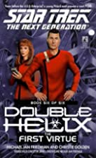 Double Helix: The First Virtue by Michael…
