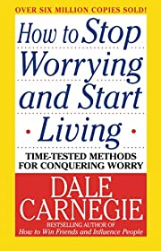 How to Stop Worrying and Start Living von…