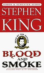 Blood And Smoke af Stephen King