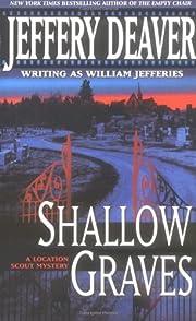 Shallow Graves de Jeffery Deaver