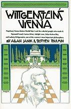 Wittgenstein's Vienna by Allan Janik