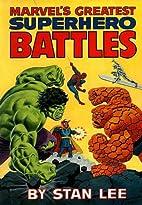 Marvel's Greatest Superhero Battles by Stan…