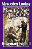 Spirits White as Lightning (Bedlamz Bard)