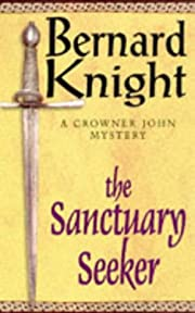 The Sanctuary Seeker (A Crowner John…