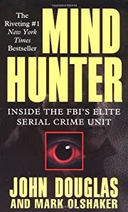 Mindhunter : Inside the Fbi's Elite Serial…