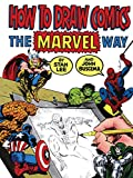 How to draw comics the marvel way / by Stan Lee and John Buscema