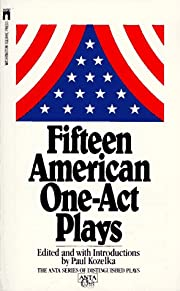Fifteen American One Act Plays (Anta Series…